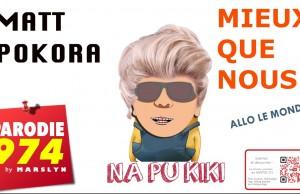 #NAPUKIKI La parodie de «Mieux que nous» de Matt Pokora en créole