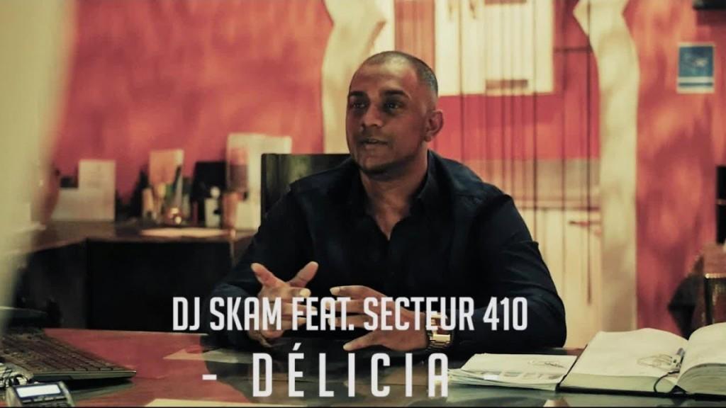 Clip Delicia – DJ Skam Ft. Secteur 410