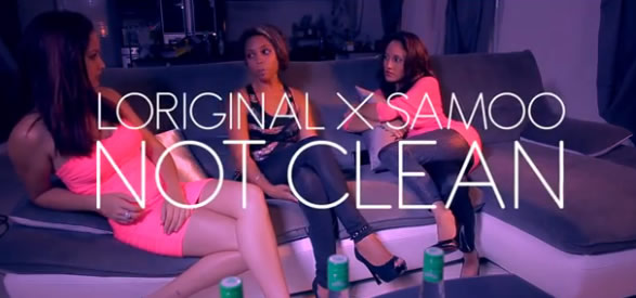 Clip Not Clean by Loriginal ft. Samoo